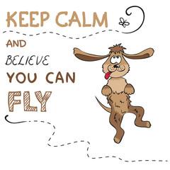 Keep calm an happy dog