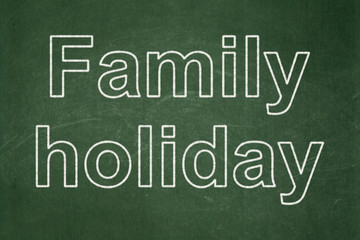 Travel concept: Family Holiday on chalkboard background