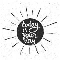 Vector hand drawn style typography poster with sun and quote