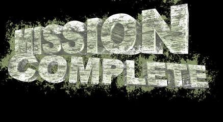 Mission complete grunge 3D text, illustration