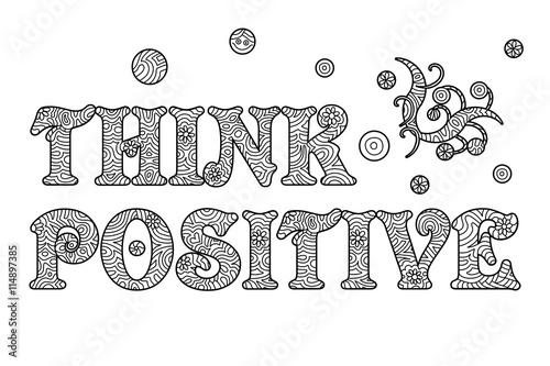 Think Positive Toller Spruch Zum Ausmalen Stockfotos Und