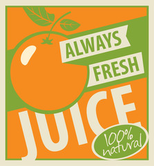 Banner with oranges and inscription always fresh juice