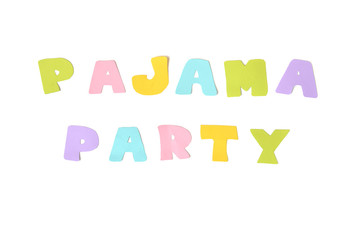 Pajama party text on white background - isolated