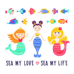 Vector set of sea life. Mermaid cartoon girls, fish. Sea my love. Hand drawn flat mermaid with doodle ornament. Isolated.