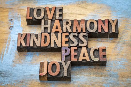 love, harmony, kindness, peace and joy