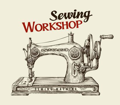 Sewing workshop or tailor shop. Hand drawn vintage  machine. Vector illustration