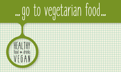 Green object and the words healthy vegetarian food