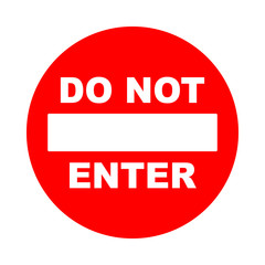 Do not enter sign with text. Prohibition concept. No traffic street symbol. Vector illustration