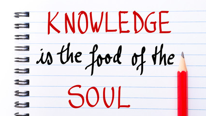 Knowledge is the Food of the Soul