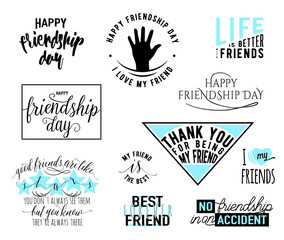 Vector illustration of Happy Friendship day typography design. Inspirational motto quote about friend. Used as greeting cards, felicitation posters, print clothing, t-shirt for your friends