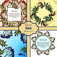 Set of frames with rowan
