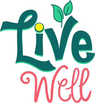 Live Well Typography