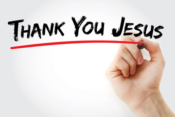 Hand writing Thank You Jesus with marker, concept background