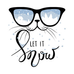"Cat in the glasses in which winter is reflected/Funny christmas hand drawing calligraphy ""let it snow"""