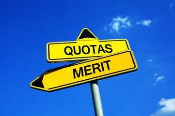 Quotas or Merit - Traffic sign with two options - recruitment based on merit or on reverse positive racial / gender / ethnic discrimination. Preventing inequality by regulations and norms