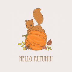 "Greeting card ""Hello autumn"" with cute little squirrel on the pu"