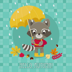 "Greeting card ""Hello autumn"" with cute raccoon character under u"