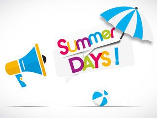 megaphone : summer days