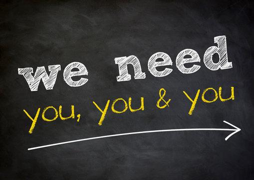 we need you - chalkboard background concept