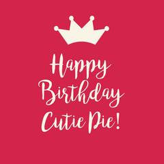 Sweet red pink Happy Birthday Cutie Pie card with a princess cro