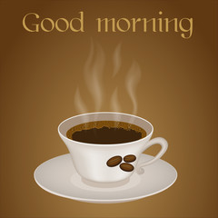 Cup of coffee with text Good morning