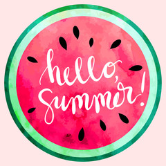 """hello summer"" hand written lettering vector illustration with watercolor paint textured watermelon."
