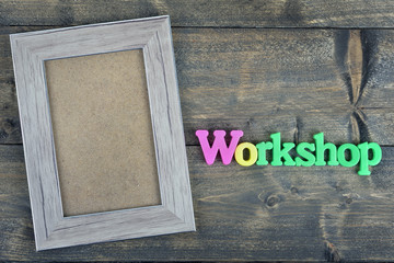 Workshop on wooden table