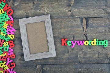 Keywording on wooden table
