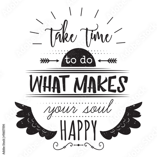 What it takes be happy