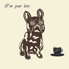 Bulldog dog miniature statuette of a cup of coffee inscription - I'm your love - light background vector hand lettering coffe Some items are made in the style of a careless handmade techniquee