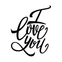 I love you handwritten text, Valentine's Day, brush pen lettering, vector illustration