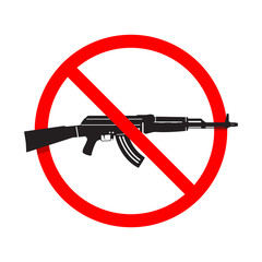 No Guns or Weapons Sign. AK47 rifle
