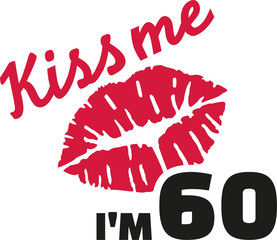 60th birthday - Kiss me I'm 60