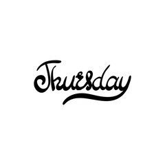 Day of the week - Thursday. Hand drawn lettering.