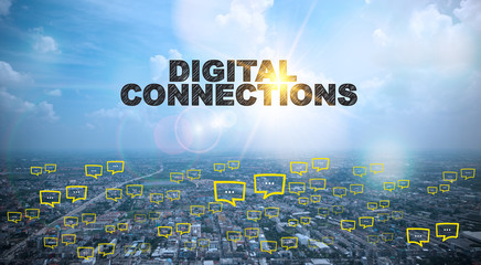 DIGITAL CONNECTIONS  text on city and sky background with bubble