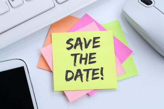 Save the date Termin Datum Einladung Verabredung Schreibtisch