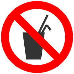 Forbidden sign with beverage icon isolated on white background. Drink is prohibited vector illustration. Beverage is not allowed image. Fresh beverages are banned.
