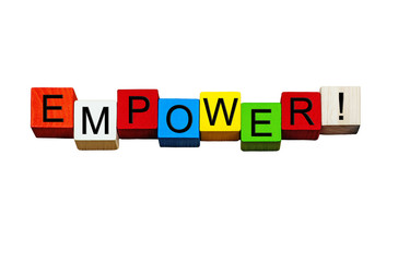 Empower sign for business skills, strength, & coaching.