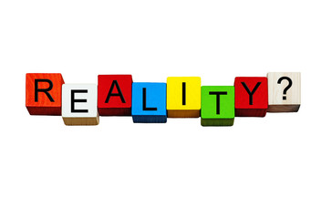 Reality - sign / banner for reality TV concepts - isolated.