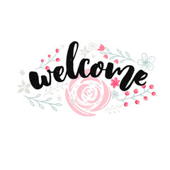 Welcome sign design with brush lettering and hand drawn pink flowers.