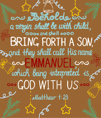 Christmas background with lettering Bible She shall bring forth a Son and shall call his name Emmanuel