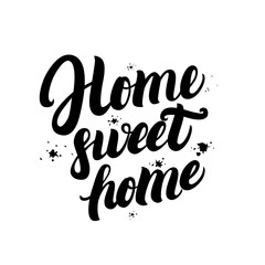 Home sweet home calligraphic quote with splash background.