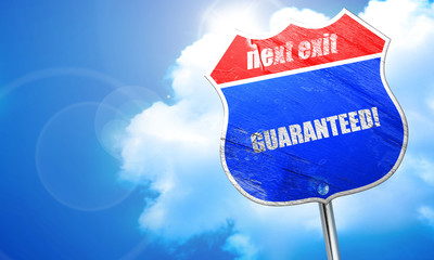 guaranteed!, 3D rendering, blue street sign