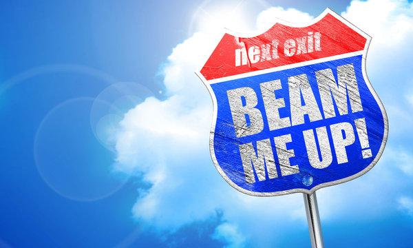 beam me up, 3D rendering, blue street sign