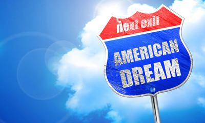 american dream, 3D rendering, blue street sign