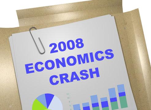 2008 Economic Crash concept