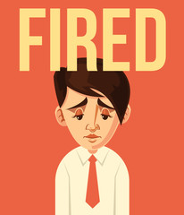 Fired office worker character. Vector flat cartoon illustration