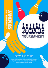 Vector bowling tournament banner, poster or flyer design template. Flat layout background with bowling ball in hand, pins and hand drawn lettering. Abstract illustration of bowling game.