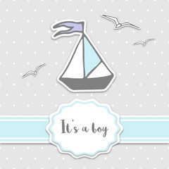 Baby shower card with ship and ribbon. It's a boy - lettering quote.