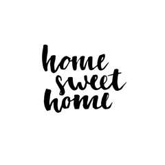 """Calligraphic quote """"Home sweet home""""."""